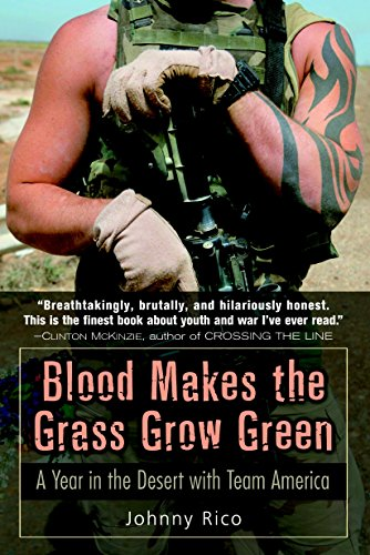 9780891418979: Blood Makes the Grass Grow Green: A Year in the Desert with Team America