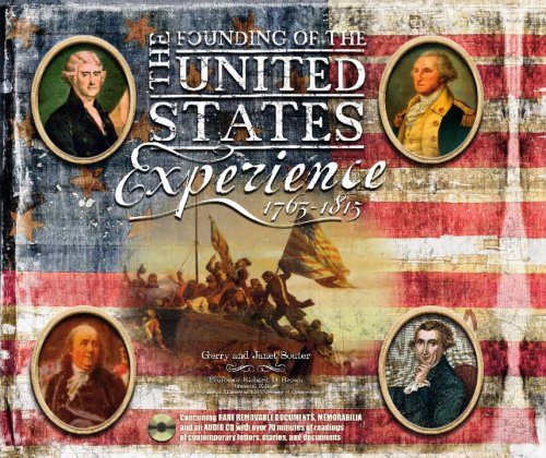 The Founding of the United States Experience : 1763-1815