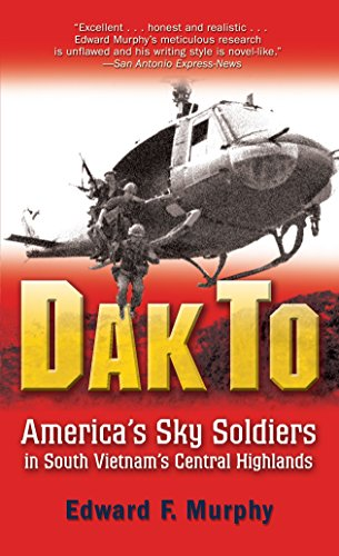 9780891419105: Dak to: America's Sky Soldiers in South Vietnam's Central Highlands
