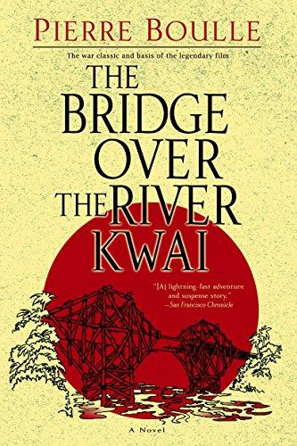 9780891419136: The Bridge Over the River Kwai: A Novel