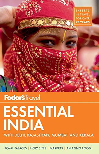 9780891419433: Fodor's Essential India: with Delhi, Rajasthan, Mumbai, and Kerala (Full-color Travel Guide)