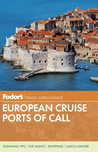 Fodor's European Cruise Ports of Call (Travel Guide): Fodor's