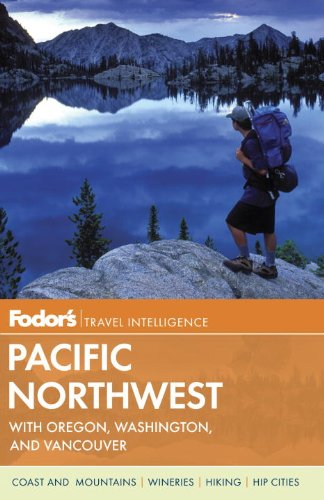 9780891419570: Fodor's Pacific Northwest: with Oregon, Washington, and Vancouver (Full-color Travel Guide)