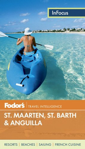 9780891419662: Fodor's In Focus St. Maarten/St. Martin, St. Barth & Anguilla (Full-color Travel Guide)