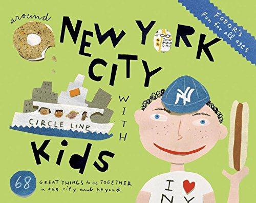9780891419723: Fodor's Around New York City with Kids (Travel Guide)