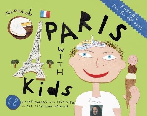 9780891419730: Fodor's Around Paris with Kids (Travel Guide)