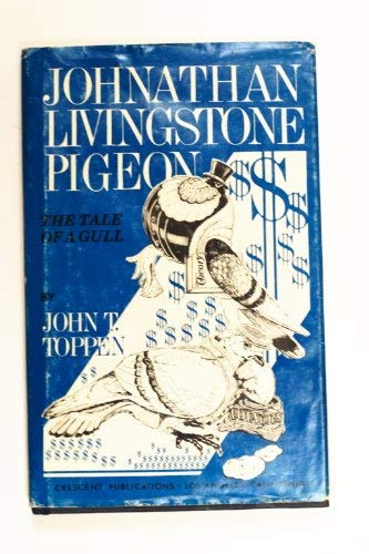 Johnathan Livingstone Pigeon: The Tale of a Gull
