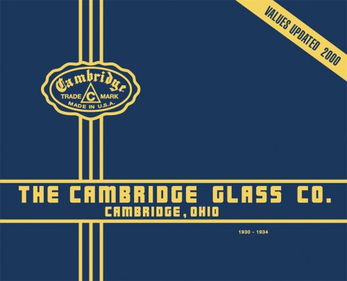 Cambridge Glass Company., Cambridge, Ohio 1930-1934