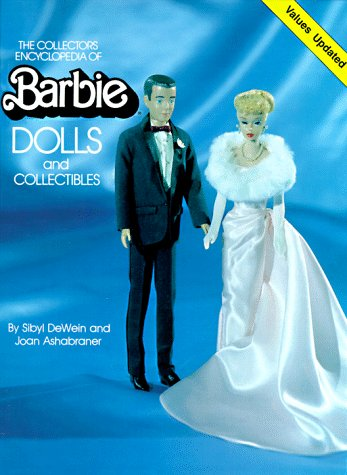 9780891450528: The Collector's Encyclopedia of Barbie Dolls and Collectibles