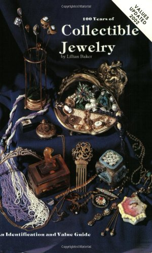9780891450665: One Hundred Years of Collectible Jewelry: 1850-1950