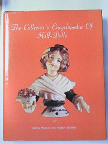 The Collectors Encyclopedia of Half Dolls: Werner, Norma