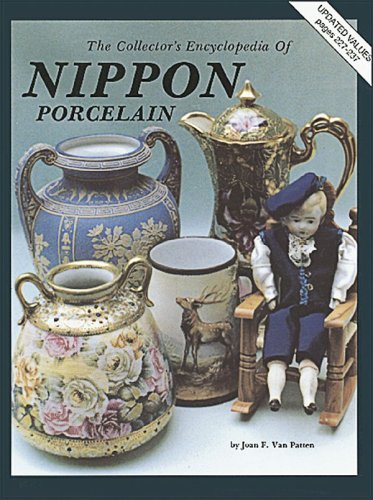 9780891451082: Collector's Encyclopedia of Nippon Porcelain w/ Price Guide : Updated, Series 1 (of 5 Series Set)