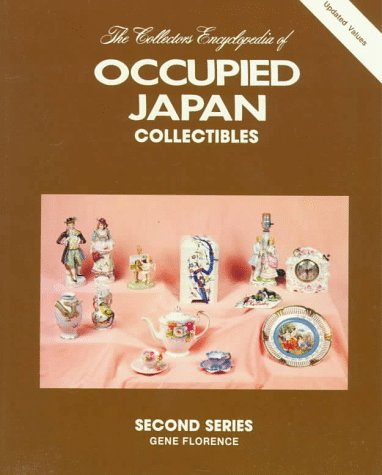 Collector's Encyclopedia of Occupied Japan Collectibles, Second Series 9780891451112 Collector's Encyclopedia of Occupied Japan Collectibles, Second Serie