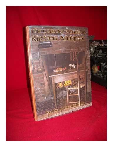 Collector's Guide to Kitchen Antiques, The