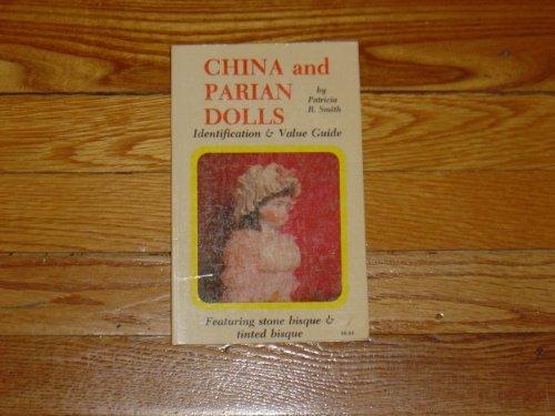 9780891451440: China and Parian Dolls