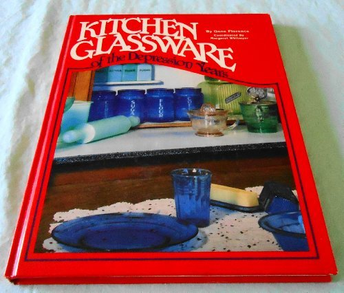 9780891451709: Kitchen Glassware of the Depression Years