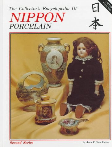 9780891451860: Collector's Encyclopaedia of Nippon Porcelain: v. 2 (Second Series)
