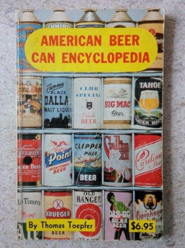 9780891451891: American beer can encyclopedia