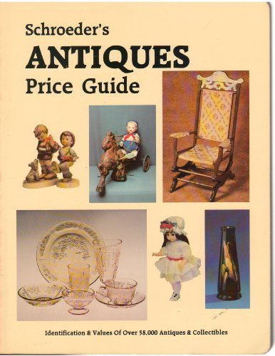 SCHROEDER'S ANTIQUES PRICE GUIDE: Huxford, Sharon and