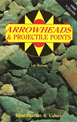 9780891452287: Arrowheads and Projectile Points