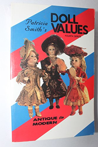 9780891452331: Patricia Smith's Doll Values, 3rd Ser.