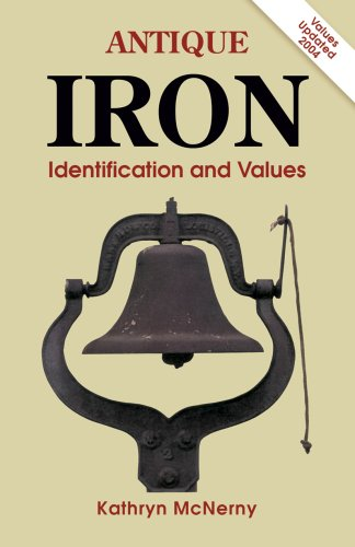 Download Antique Iron: Identification and Values