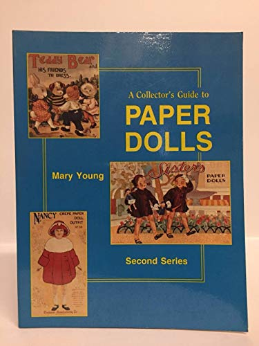 9780891452454: Collector's Guide to Paper Dolls, Second Series