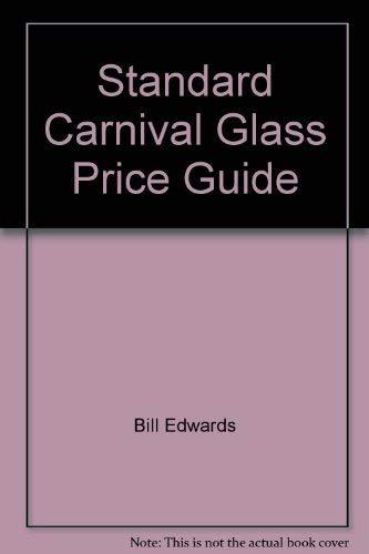 9780891452607: Standard Carnival Glass Price Guide (Standard Encyclopedia of Carnival Glass Price Guide)
