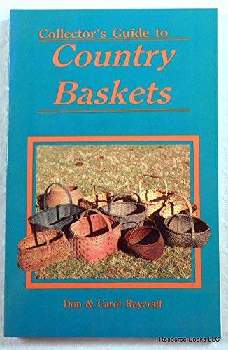 Collectors Guide to Country Baskets