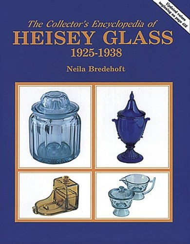 Collector's Encyclopedia of Heisey Glass, 1925-1938, The + Price Guide to The Collector's Encyclo...