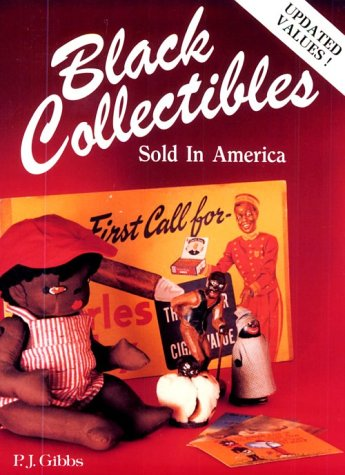 9780891453208: Black Collectibles: Sold in America