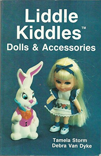 Liddle Kiddles Dolls & Accessories: Storm, Tamela; Debra Van Dyke