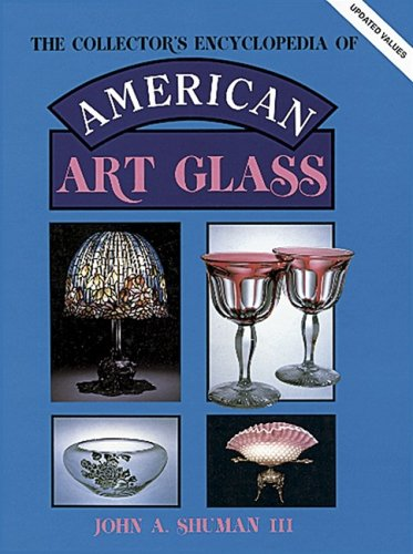 The Collector's Encyclopedia of American Art Glass (American Art Glass: Identification & Values)