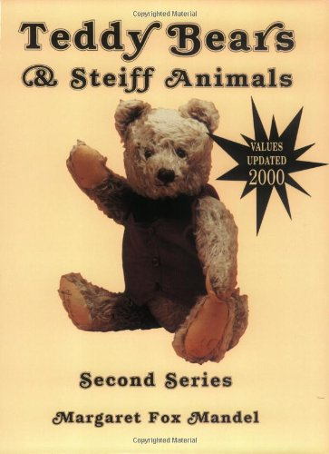 9780891453567: Teddy Bears and Steiff Animals, Second Series (Teddy Bears & Steiff Animals, Second Series)