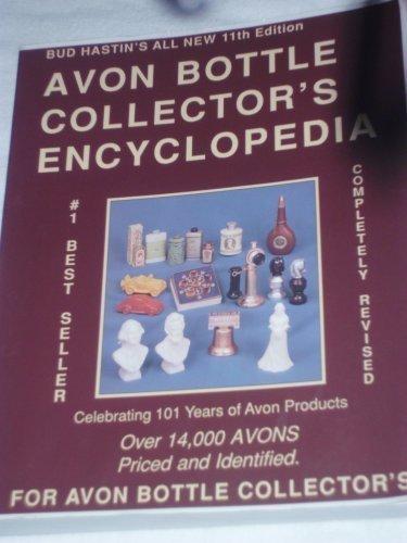 Bud Hastin's Avon Bottle Collector's Encyclopedia (Bud: Hastin, Bud