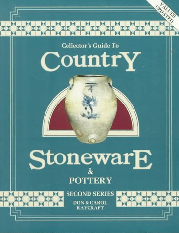 9780891454205: Collector's Guide to Country Stoneware and Pottery