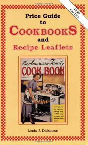 9780891454267: Price Guide to Cookbooks and Recipe Leaflets