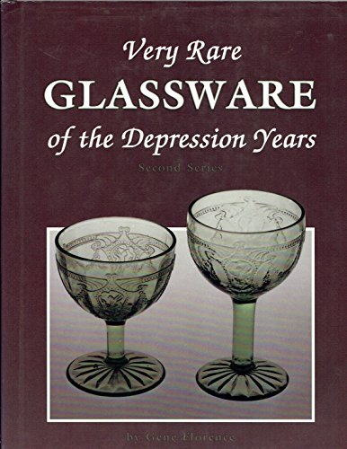 Very Rare Glassware of the Depression Years - 2nd Series