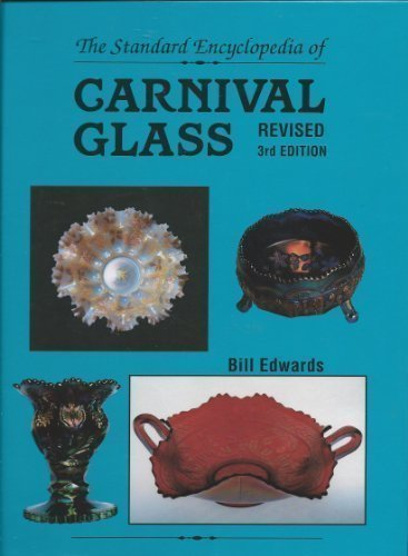 9780891454649: The standard encyclopedia of carnival glass