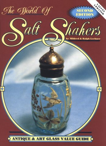 9780891454670: The World of Salt Shakers: Antique & Art Glass Value Guide, Vol. 2, 2nd Edition