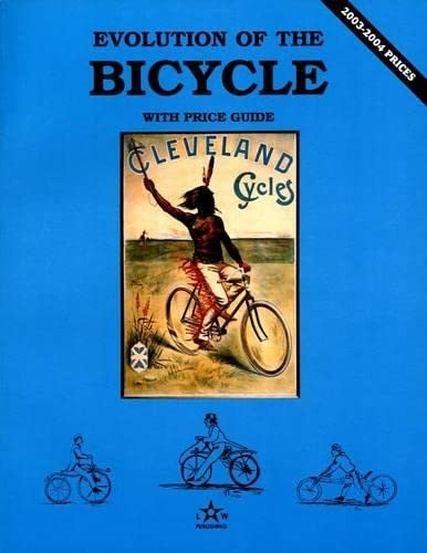 9780891454748: Evolution of the Bicycle, Vol. 1, with Price Guide