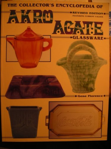 The Collector's Encyclopedia of Akro Agate Glassware: Florence, Gene