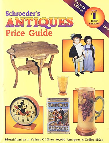 9780891455110: Schroeder's Antiques Price Guide: Identification and Values of Over 50,000 Antiques...