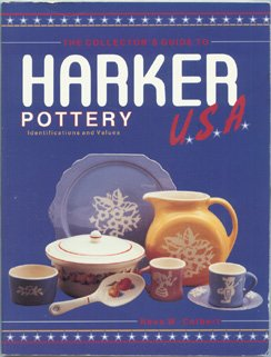 The Collector's Guide to Harker Pottery U.S.A.: Identification and Value Guide: Colbert, Neva