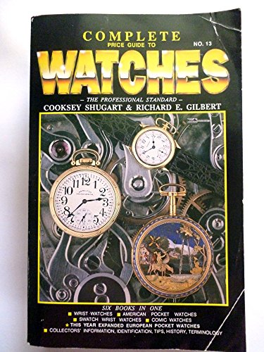 9780891455509: Complete Price Guide to Watches