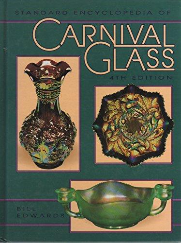 9780891455752: Standard Encyclopedia of Carnival Glass