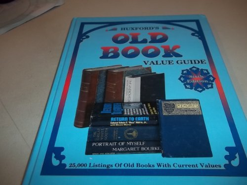 9780891455899: Huxford's Old Book Value Guide, Sixth Edition