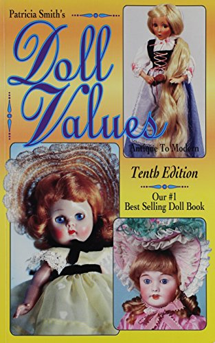 9780891455936: Patricia Smith's Doll Values, Antique to Modern
