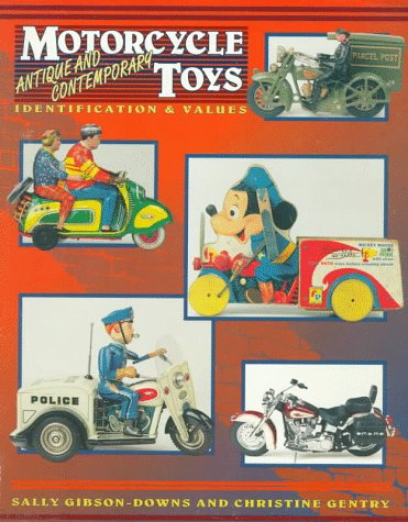 9780891456186: Motorcycle Toys: Antique and Contemporary - Identification and Value Guide