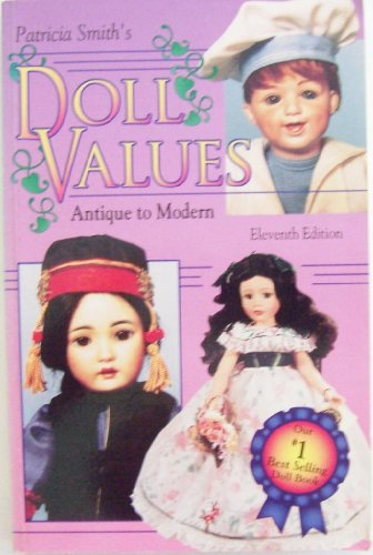 DOLL VALUES Antique to Modern - Eighth Series